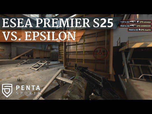 ESEA Premier Season 25 Europe: PENTA Sports VS. Epsilon