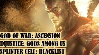 Из первых рук #2. God of War: Ascension, Injustice, Splinter Cell: Blacklist
