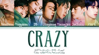 GOT7 (갓세븐) - CRAZY (Traducida al Español + Color Coded Lyric…