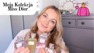 Moja Kolekcja Miss Dior  Miss …