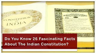 Do You Know These 26 Fascinating Facts About The Indian Constitution?