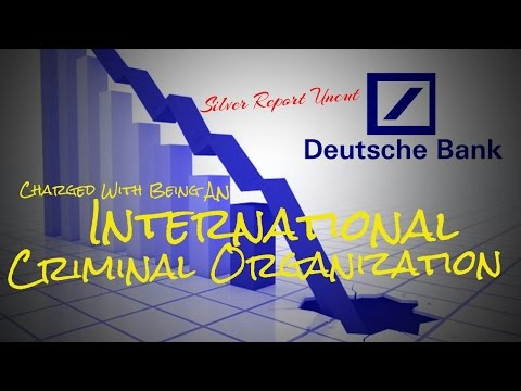 Deutsche Bank Being Charged as an International Criminal Organization for Market Manipulation