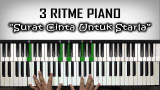 "3 Ritme Piano lagu ""Surat Cinta Untuk Starla"" | Belajar Piano Keyboard"