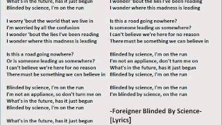 Foreigner Blinded by Science