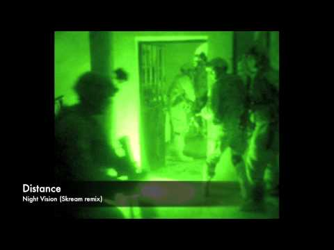 Distance - Night Vision (Skream remix)