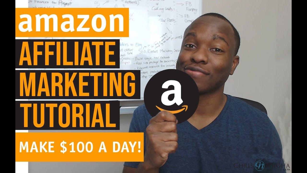 Amazon Affiliate Marketing Tutorial - How to Make $100 PER DAY From Scratch