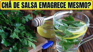 Chá De Salsa Emagrece Mesmo? Confira