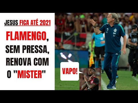 Jorge Jesus renova contrato, fica até junho de 2021 e o Flamengo, sem pressa, segue forte. Vapo!