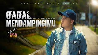 GAGAL MENDAMPINGIMU - Andra Respati (Official Music Video)