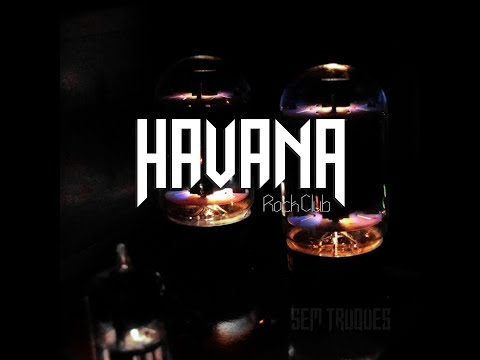 "Havana Rock Club - ""SEM TRUQUES"" (EP COMPLETO)"