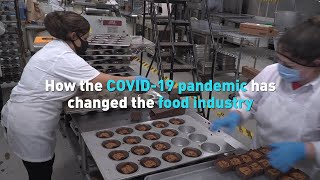 How the COVID-19 pandemic has changed the food industry