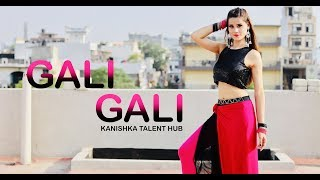 KGF: Gali Gali Dance | Neha Kakkar | Mouni Roy | KANISHKA TALENT HUB Dance