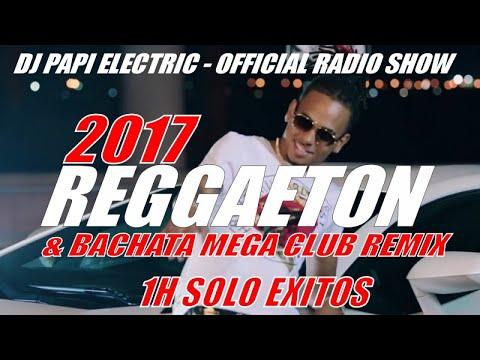 REGGAETON 2017 - REGGAETON 2017 - BACHATA 2017 MIX - LOS EXITOS CLUB REMIX! MALUMA J BALVIN, OZUNA