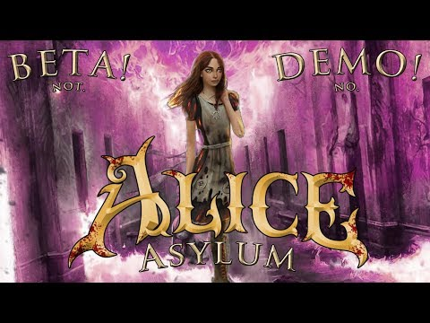 Alice: Madness Returns BETA DEMO Insanity in the Alice 3 Asylum