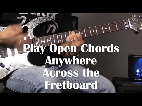 Play Open Chords All Over the Neck | Guitar Lesson | Steve Stine