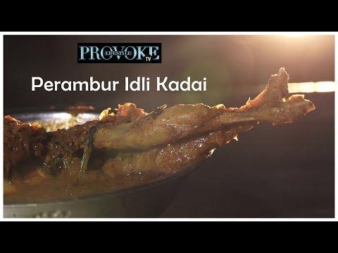 Chennai Perambur Idli  Kadai  | Grub Club | Provoke Tv | Ep 7