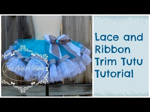 HOW TO: Make a Lace and Ribbon Trim Tutu by Just Add A Bow