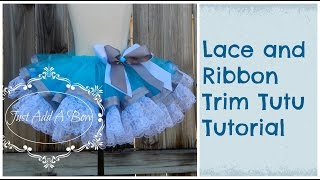 Repeat youtube video HOW TO: Make a Lace and Ribbon Trim Tutu by Just Add A Bow
