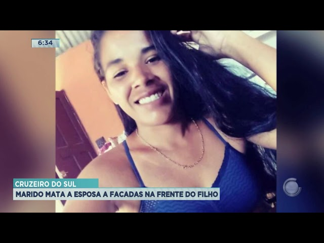 Cruzeiro do Sul: Marido mata a esposa a facadas na frente do filho