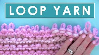 LOOP YARN KNITTING FOR KIDS 💖