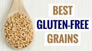 5 Gluten Free Grains That Are Super Healthy