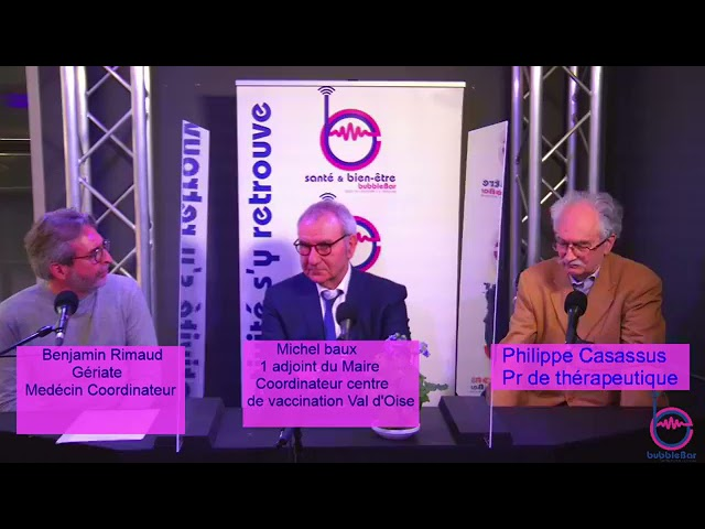 SANTE & BIEN ETRE : Point Covid avec Benjamin Rimaud  Michel Baux,  Philippe Casassus