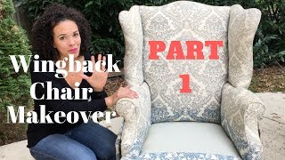 How to Reupholster a Wingback Chair! PART 1: Tearing Down the Chair - Thrift Diving