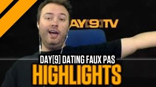 [Highlight] Day[9] Dating Faux Pas