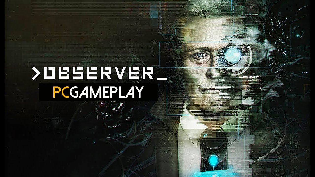 Observer Gameplay (PC HD) - YouTube