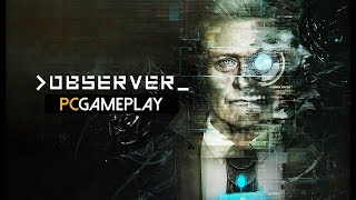 Observer Gameplay (PC HD)