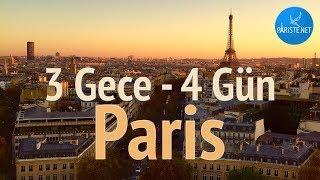 Paris 3 Gece - 4 Günde Nasıl Gezilir? Paris'te İdeal Gezi Rotası Önerisi