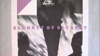 Blanket Of Secrecy-Say You Will (extended).wmv