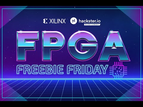 Xilinx FPGA Freebie Friday!
