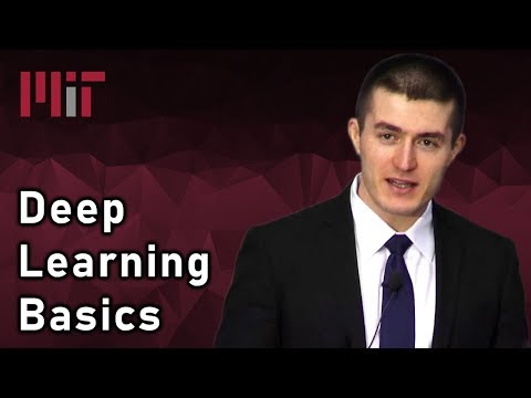 MIT Deep Learning Basics: Introduction and Overview