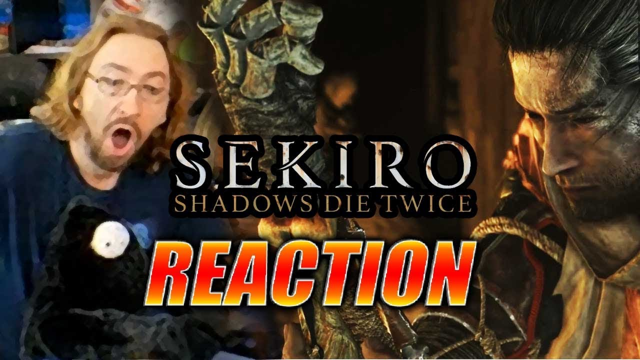 Max Reacts Shadows Die Twice Sekiro Reveal Trailer
