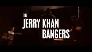 The Jerry Khan Bangers - Long Gone Rooster (Official)