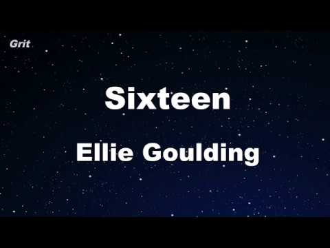 Sixteen - Ellie Goulding Karaoke 【No Guide Melody】 Instrumental