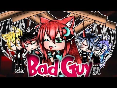 Bad Guy Tradução Gacha Life