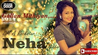 """Neha Kakkar Punjabi Songs ''Gallan Mithiyan"""" Live Mumbai Concert"""