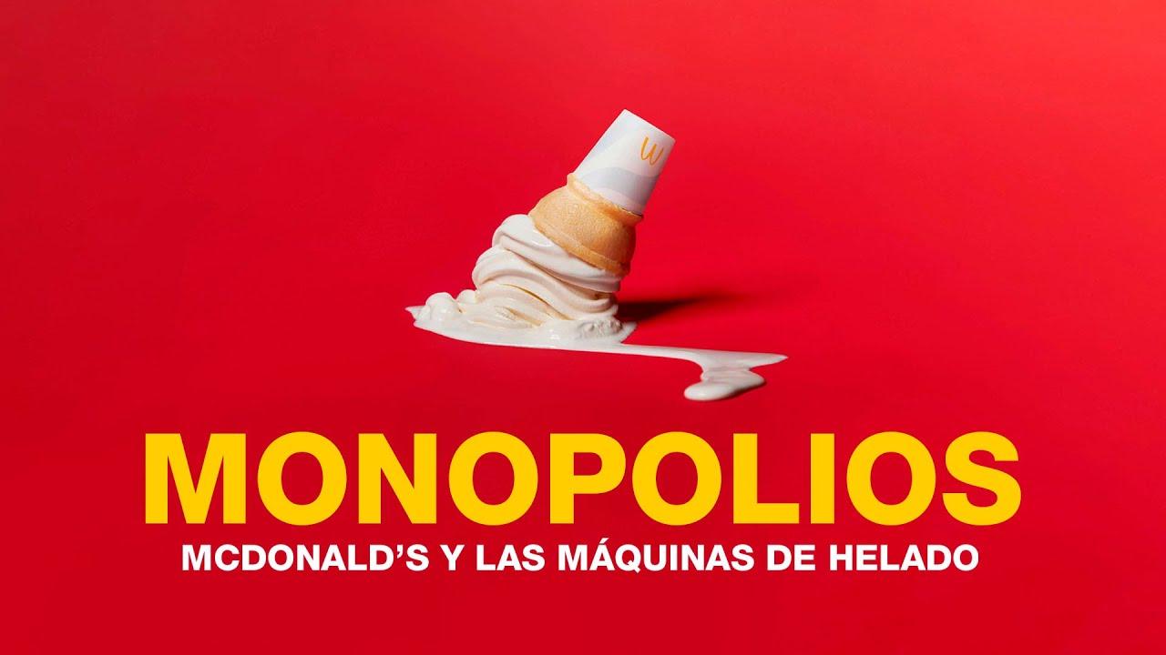 El problema con las máquinas de helado de McDonald's | La estafa de los monopolios legales