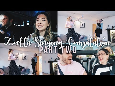 Zoella Singing Compilation - Part II