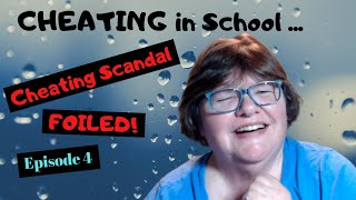 Cheating in School   Cheating Scandal FOILED! Ep 4