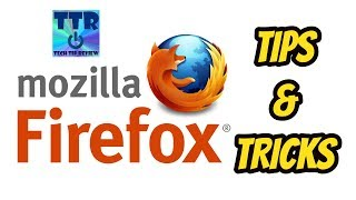 Mozilla Firefox Tips & Tricks