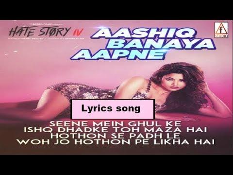Aashiq Banaya Aapne Lyrics | Hate Story IV (2018) Songs ...