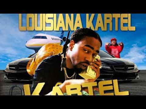 Louisiana Kartel G$ — Kartel