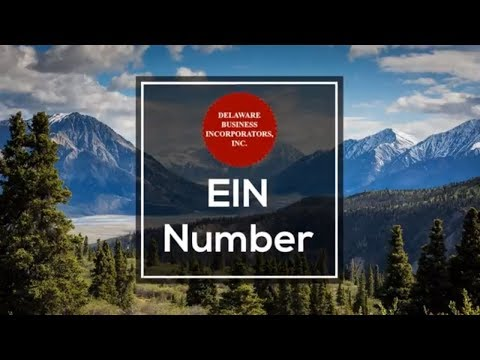 EIN Number | Tax ID Number | LLC | Inc | EIN | Number | Delaware Business Incorporators, Inc.
