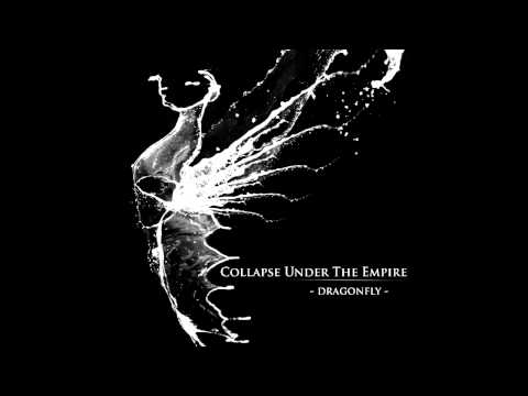 Collapse Under the Empire - Dragonfly