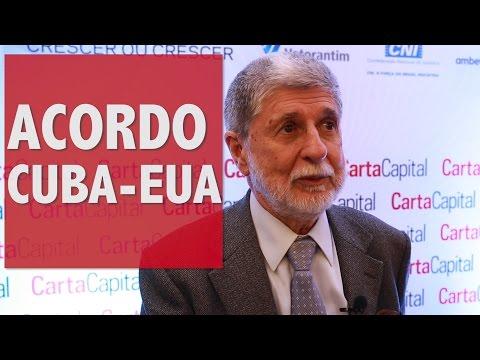 Celso Amorim analisa o acordo entre Cuba e Estados Unidos