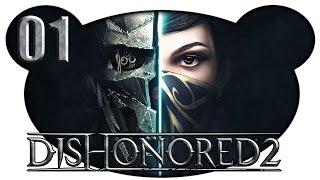 Dishonored 2 #01 - Ein unerwarteter Gast (Let