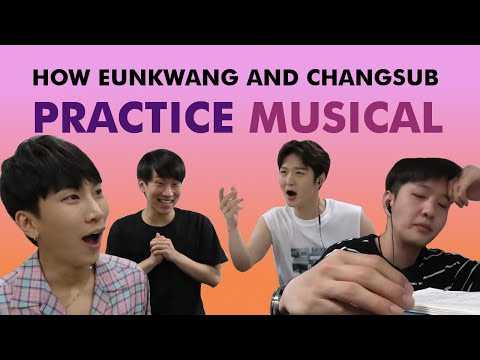 How Eunkwang and Changsub Practice Their Musical with BTOB